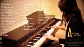 nhung ban nhac piano cover hay nhat cua an coong - an coong