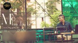 mo kim day be (audio) - vuong anh tu