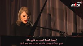 out of the woods (live at grammy museum) (vietsub, kara) - taylor swift