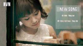 khe - mashup chao viet nam (handmade clip) - thuy chi