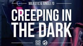 creeping in the dark (armand van helden remix / official audio) - majestic & jungle 70