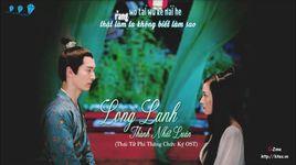 long lanh (thai tu phi thang chuc ky ost) (vietsub, kara) - thinh nhat luan