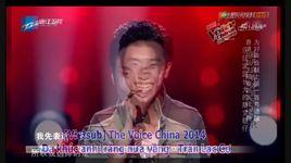 da khuc anh trang nua vang   月半小夜曲 (tinh nong) (the voice china 2014) (vietsub) - tran lac co