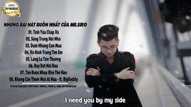 nhung bai hat buon va tam trang nhat cua mr.siro 2016 (video lyrics) - mr.siro