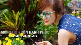 mong em luon hanh phuc (handmade clip) - trinh dinh quang
