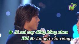 chuyen vuon sau rieng (karaoke) - mai thien van, tuan quynh