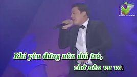 dung lua doi (karaoke) - lam truong