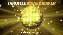 money maker - throttle