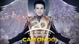 cam on doi (live concert 2016 dan truong 20 nam - phan 1) - dan truong