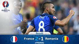 phap 2-1 romania (bang a euro 2016) - v.a