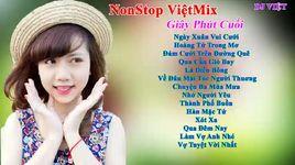 nonstop - viet mix - phut giay hanh phuc 2016 - dj