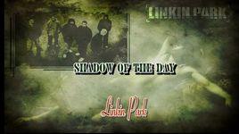 shadow of the day (vietsub, kara) - linkin park