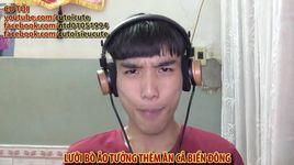 luoi bo ao tuong (tup leu ly tuong che) - cu toi