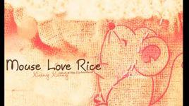 mouse loves rice (vietsub, kara) - xiang xiang