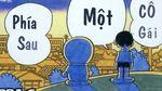 Phía Sau Một Cô Gái (Doraemon Chế)