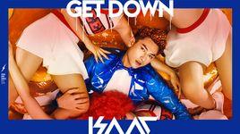 get down - isaac