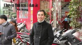 chuyen tinh nguoi dan ao - vu hung