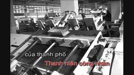 bai ca thanh nien cong nhan (karaoke) - v.a