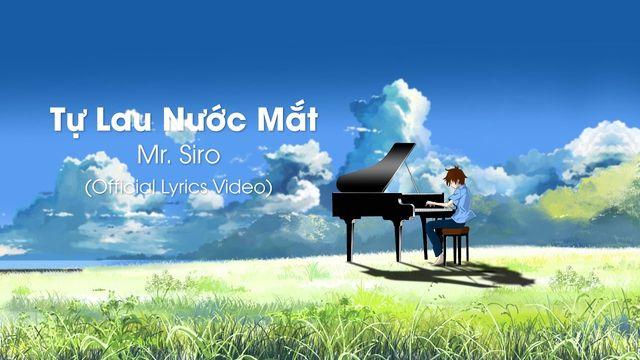 Tự Lau Nước Mắt (Lyrics Video) - Mr.Siro