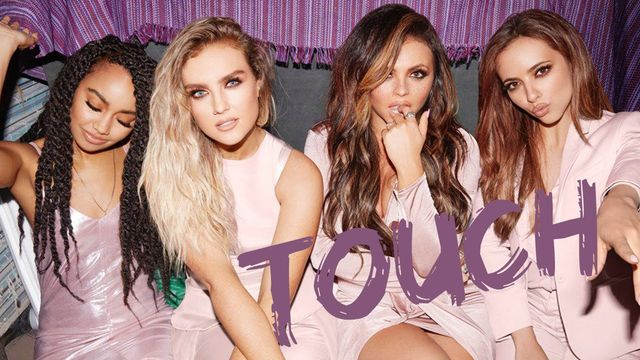 Touch - Little Mix
