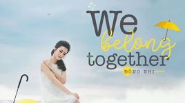 we belong together - dong nhi, nhat minh (the voice kids)