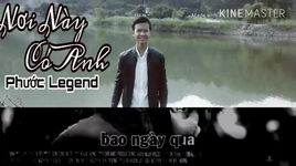 noi nay co anh cover (handmade clip) - phuoc legend
