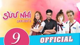 suu nhi - season 2 (tap 9)