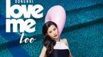 Love Me Too (Karaoke)