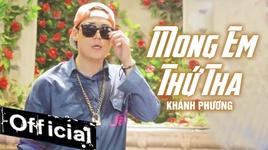 mong em thu tha - khanh phuong