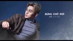 Bên Kia Hạnh Phúc (Lyrics Video)
