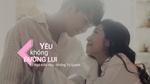 Yêu Không Đường Lui (Lyric Video)