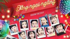 dung ngai ngung (don't be shy)  - p336 band