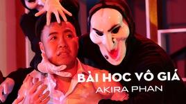 bai hoc vo gia - akira phan