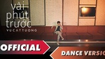 Vài Phút Trước (Dance Version)