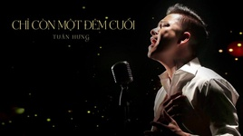 chi con mot dem cuoi (lyric video) - tuan hung