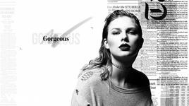 gorgeous (lyric video) - taylor swift