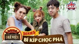 o ke vien - bi kip choc pha - chuong 2