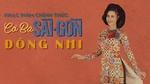 Cô Ba Sài Gòn (Cô Ba Sài Gòn OST)