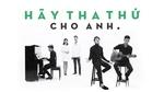 Hãy Tha Thứ Cho Anh (Greatest Hits - The Memories)