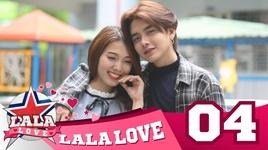 la la love - tap 4: khong cuoi thi dung yeu