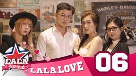 la la love - tap 6: thu tinh