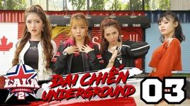 dai chien underground (tap 3)