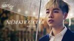 Niệm Khúc Cuối (Tháng Năm Rực Rỡ OST)