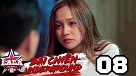 dai chien underground (tap 8)
