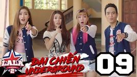 dai chien underground (tap 9)