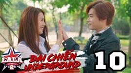 dai chien underground (tap 10)