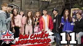 dai chien underground (tap 11)