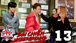 dai chien underground (tap 13)