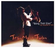 bong thoi gian (the shadow of time) - tran manh tuan