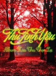 thu tinh yeu (album mua thu chon loc) - v.a